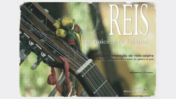 """""""Reis – os violeiros de Palmital"""" integra a programação do Parque Ipanema"""
